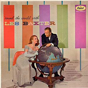 Around the World with Les Baxter